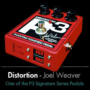 P3 Signature Pedal - Joel Weaver HBE Distortion